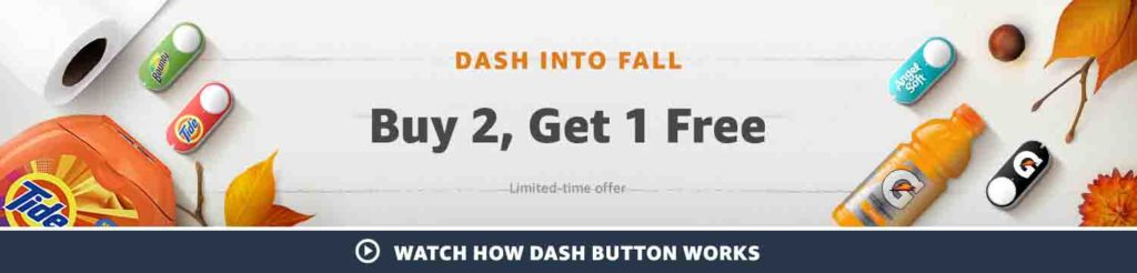 Amazon Dash Button promo get one free on purchase of two