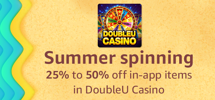 25% to 50% off in app items in DoubleU Casino