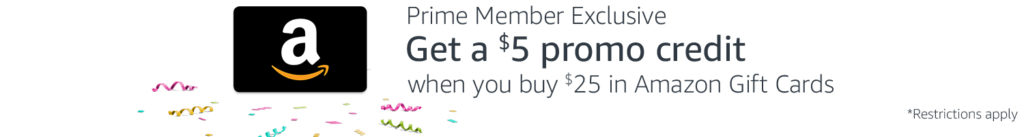 get $5 on purchase of $25 Amazon gift cards