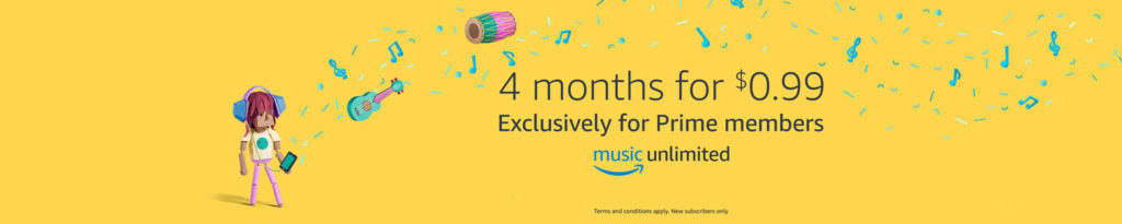 Prime Day 2017 at $0.99 on subscription of 4 months Amazon Music Unlimited