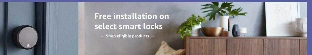free Amazon home installation service on select smart locks