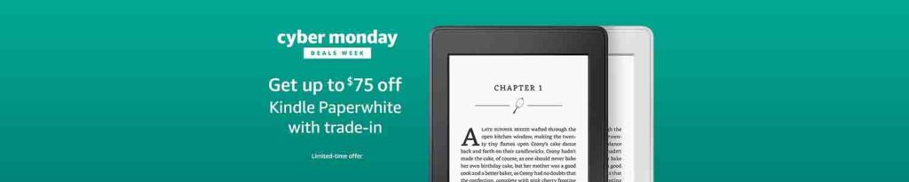 Cyber monday trade-in promo for Kindle Paperwhite