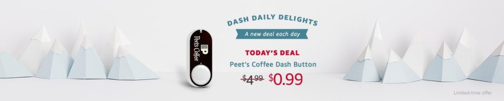Peet's Coffee Dash Button at $0.99