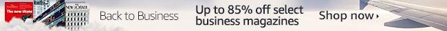 85% off select business magazines Amazon