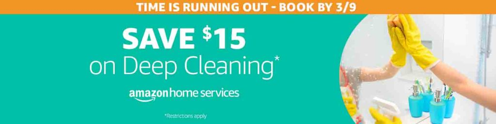 Extra $15 off spring 2018 promo on Deep Cleaning by Amazon Home Service