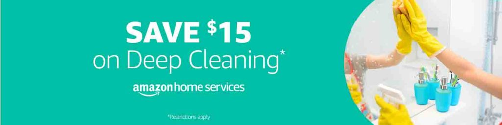 Extra $15 off spring 2018 promo on Deep Cleaning Amazon Home Service