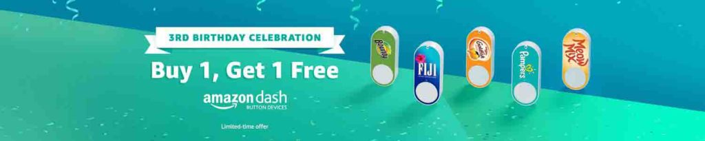 Third birthday promo code for one free on purchase of one Amazon Dash Button