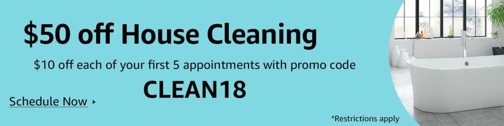 $50 off house cleaning promo code 'CLEAN18' from Amazon Home Service