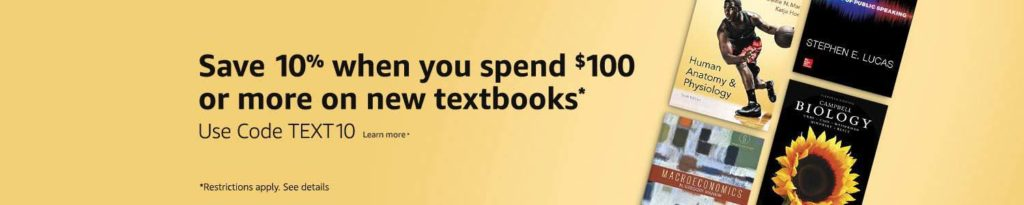 Off to College season, save an extra 10% on new textbooks with the promo code 'TEXT10'