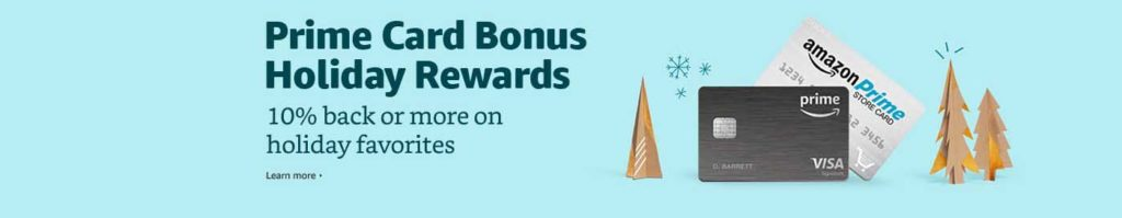 additional rewards on eligible Amazon purchases benefit from yourAmazon Prime Store Card
