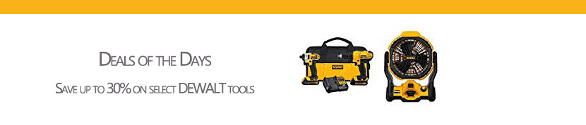 Select the most suitable Dewalt tools at the most appropriate promo price for Dad