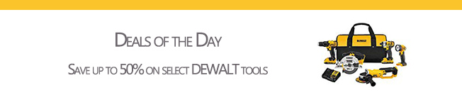 the most suitable Dewalt tools at the most appropriate promo prices for Dad