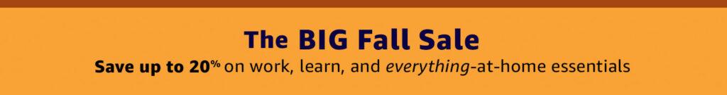 Amazon Big Fall Promos