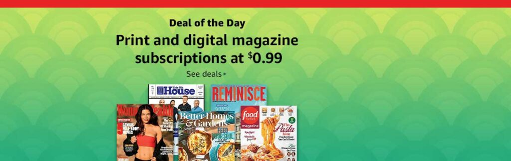 promos on subscriptions to Amazon magazines