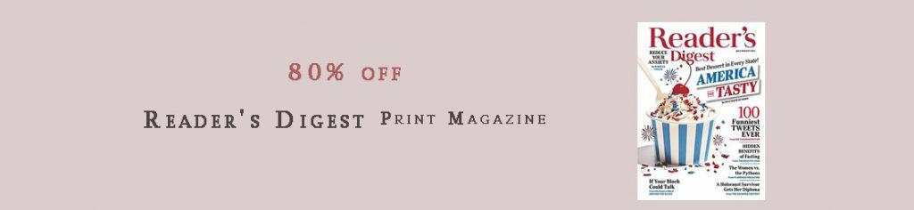 Reader's Digest Print Magazine
