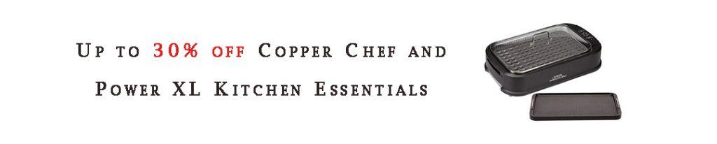 Copper Chef and Power XL Kitchen Essentials