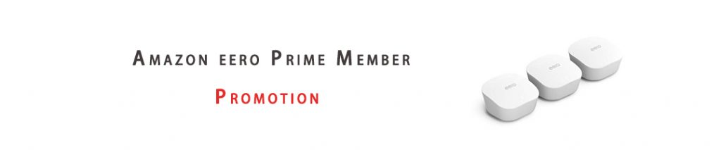 Amazon eero Prime Member Promotion